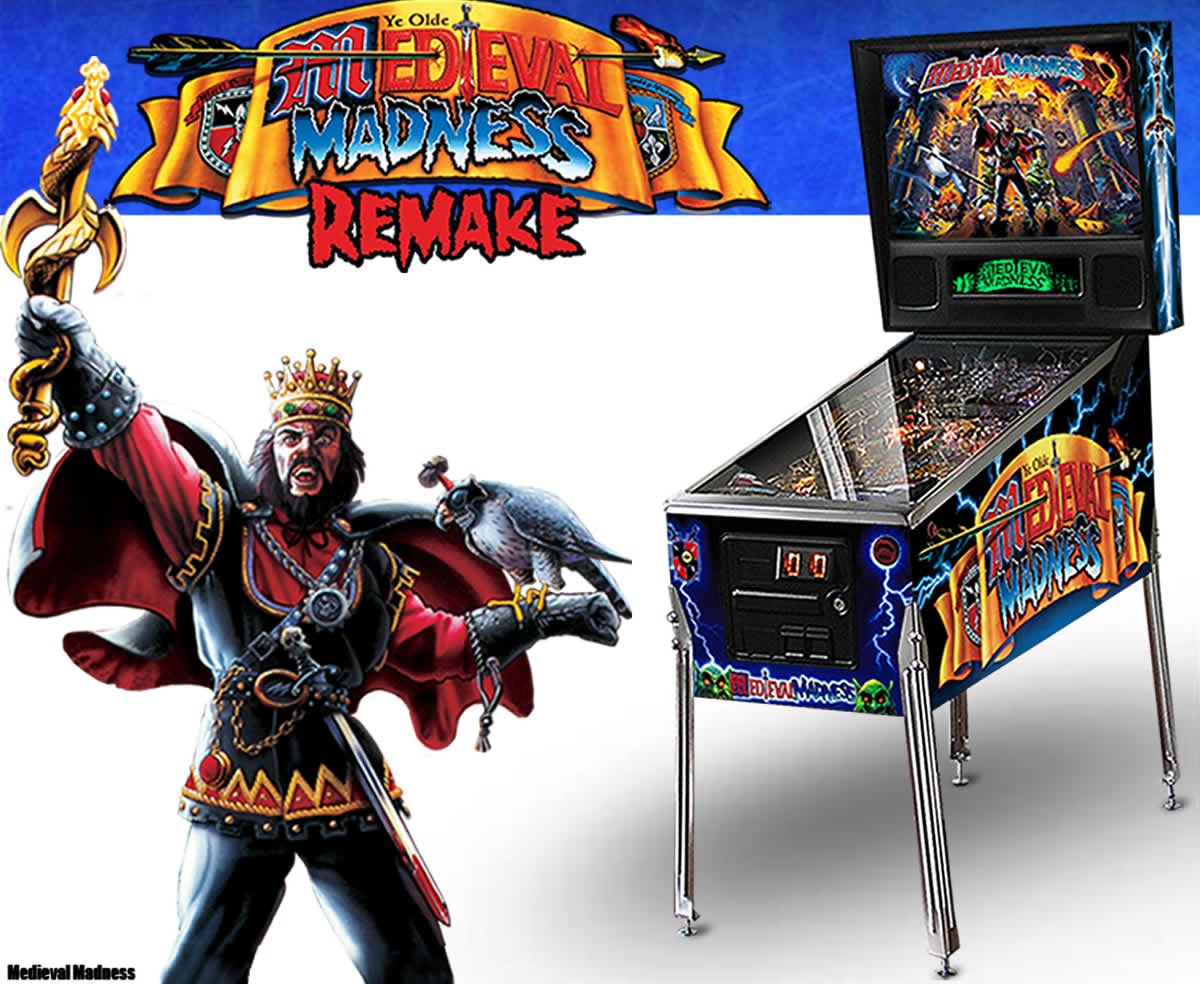 Medieval Madness Pinball Machine - The Remake